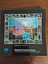 ELEMENTI DI ARREDO URBANO - Balzani, Bini - Maggioli - 1989