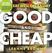 Good and Cheap : Eat Well On $4/Day by Leanne Brown (2015, Paperback)