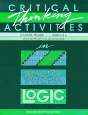 Critical Thinking Activities in Patterns, Imagery and Logic by Dale Seymour...