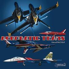 AEROBATIC TEAMS (Histoire & Collections), Aviation, Ge'rard Paloque, Very Good,