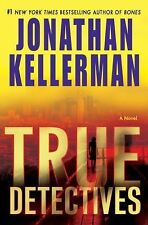TRUE DETECTIVES Jonathan Kellerman stated 1st Ed 2009 Mystery Hardcover & Jacket