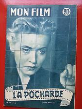 1953 mon film n°367 MONIQUE MELINAND  dans LA POCHARDE