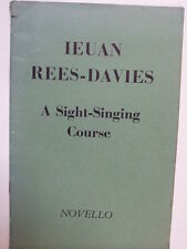vocal SIGHT SINGING COURSE Ieuan Rees-Davies, Novello