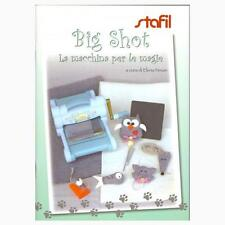 Big Shot - La macchina per le magie - Libro in Italiano