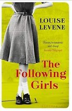 The Following Girls by Louise Levene (Paperback, 2015)