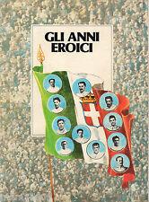 FASCICOLO=GLI ANNI EROICI=1910-1915=NAZIONALE ITALIANA