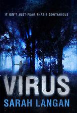 Virus, Sarah Langan