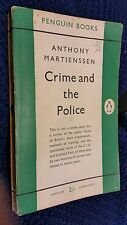 Crime and the Police by Anthony Martienssen 1953 Penguin crime paperback