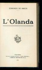 DE AMICIS EDMONDO L'OLANDA RINFRESCHI 1915