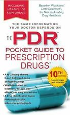 The PDR Pocket Guide to Prescription Drugs PDR Staff Mass Market Paperback