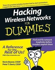 Hacking Wireless Networks for Dummies by Kevin Beaver and Peter T. Davis...