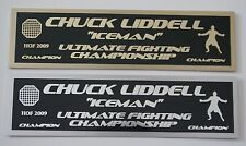 Chuck Liddell UFC nameplate for signed mma gloves photo or case