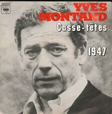 """45 TOURS / 7"""" SINGLE--YVES MONTAND--CASSE-TETES / 1947--1978"""