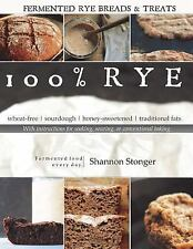 100% Rye : Full Color Version by Shannon Stonger (2015, Paperback)