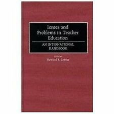 Issues and Problems in Teacher Education: An International Handbook