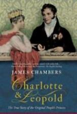 Charlotte & Leopold: The True Story of The Original People's Princess-ExLibrary