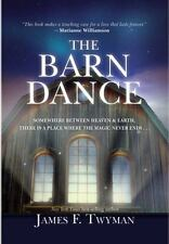 The Barn Dance: Somewhere between Heaven and Earth, there is a place w-ExLibrary