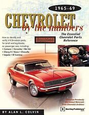 Chevrolet by the Numbers Ser.: Chevrolet by the Numbers 1965-69 : The...