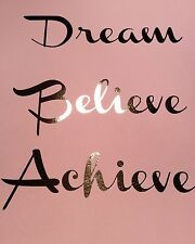 Rose Gold Foil Print, Quote, Dream Believe Achieve, Home Decor, Wall Art