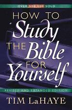 Tim Lahaye - How To Study The Bible For Rev (1998) - Used - Trade Paper (Pa