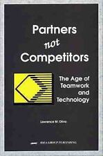 Partners Not Competitors: The Age of Teamwork and Technology