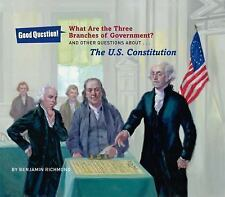 What Are the Three Branches of the Government?: And Other Questions Ab-ExLibrary