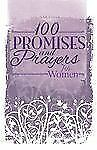 100 Promises and Prayers for Women
