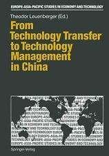 From Technology Transfer to Technology Management in China (Europe-Asia-Pacific