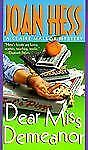 Dear Miss Demeanor (Claire Malloy Mysteries, No. 3), Joan Hess, 0312973136, Book