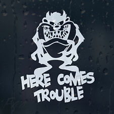Taz Here Comes Trouble Car Decal Vinyl Sticker For Bumper Or Window Or Panel