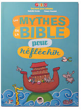 Les mythes de la bible pour réfléchir
