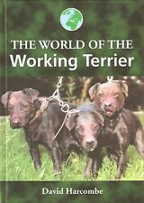 HARCOMBE DAVID DOG BOOK WORLD OF THE WORKING TERRIERS hardback new