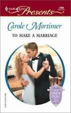 To Make A Marriage (Bachelor Sisters), Mortimer, Carole, 0373122004, Book, Accep