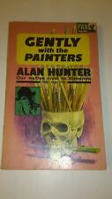 Alan Hunter - Gently with the painters - Pan Books 1963