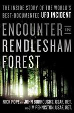Encounter in Rendlesham Forest: The Inside Story of the World's Best-Documented