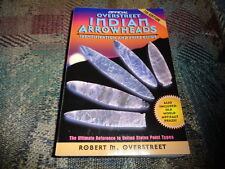 2001 Overstreet Indian Arrowheads 7th Edition Identification And Price Guide