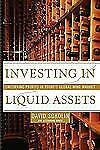 Investing in Liquid Assets : Uncorking Profits in Today's Global Wine Market...