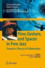 Flow, Gesture, and Spaces in Free Jazz: Towards a Theory of Collaboration (Compu