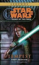 Tempest: Star Wars (Legacy of the Force) TROY DENNING (PB)