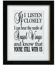 Vinyl Sticker 17 x 17cm IF I LISTEN CLOSELY I CAN HEAR the rustle of ANGEL WINGS