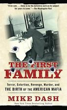 The First Family: Terror, Extortion, Revenge, Murder and The Birth of the Americ