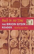 Back in No Time: The Brion Gysin Reader by Gysin, Brion