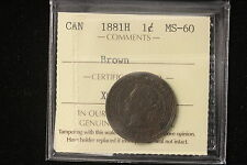 1881 H Canada. Large Cent. ICCS Graded MS-60 Brown (XOD311)
