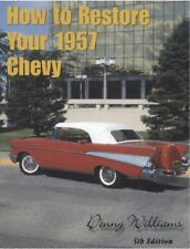 How To Restore Your 1957 Chevy Manual NEW