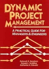 Dynamic Project Management: A Practical Guide for Managers and Enginee-ExLibrary