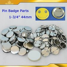 """100Sets 1-3/4"""" 44mm  Pin Badge Button Parts Supplies JUST FIT FOR OUR MAKER"""