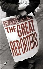 The Great Reporters, Randall, David, Very Good Book