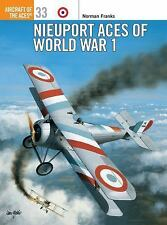 Aircraft of the Aces: Nieuport Aces of World War 1 33 by Norman Franks (2000,...