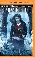 October Daye: The Winter Long 8 by Seanan McGuire (2015, MP3 CD, Unabridged)