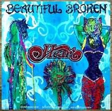 HEART Beautiful Broken 2016 Ltd Ed RARE New Poster Display +FREE Pop/Rock Poster